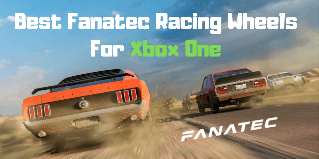 Best Fanatec Racing Wheel For Xbox One.