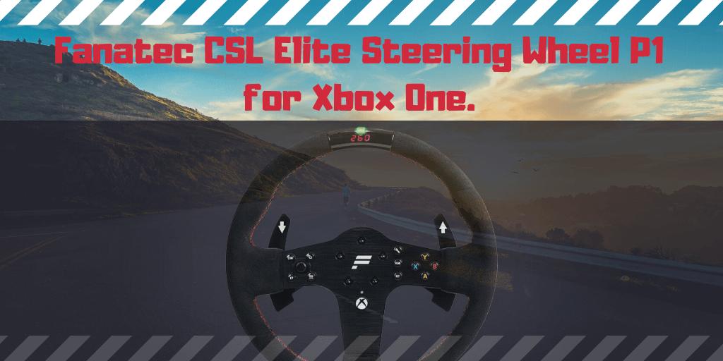 Fanatec CSL Elite Steering Wheel P1 for Xbox One