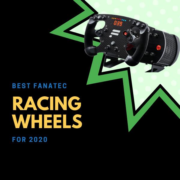 best fanatec racing wheels for 2020