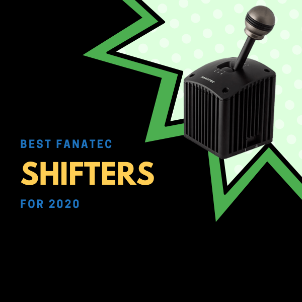 Best Fanatec Shifters for 2020
